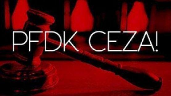 PFDK'dan Para ve Tribün Kapatma Cezası