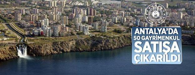 Antalya'da 50 Gayrimenkulün  Satışı Yapılacak