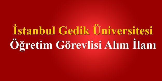 İstanbul Gedik Üniversitesi Öğretim Görevlisi alım ilanı