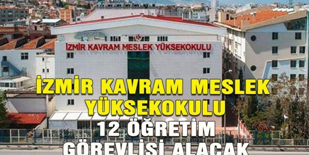 İzmir Kavram Meslek Yüksekokulu 12 öğretim görevlisi alacak